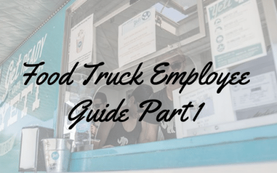Food Truck Employee Guide Part 1