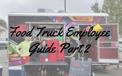 Food Truck Employee Guide Part 2