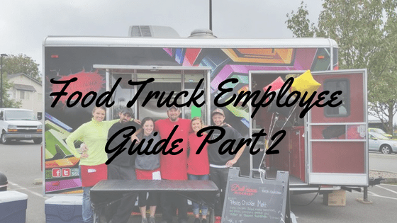 Food Truck Employee Guide Part 2