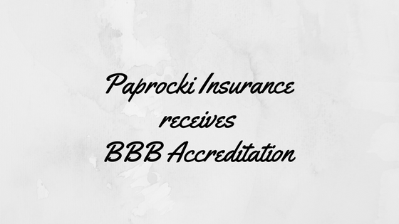Paprocki Insurance Agency Inc. Earns BBB Accreditation